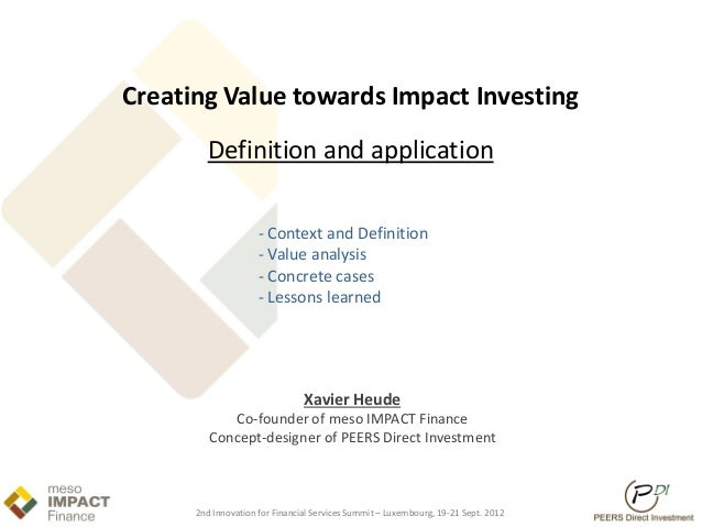 Creating Value towards Impact Investing        Definition and application                     - Context and Definition    ...