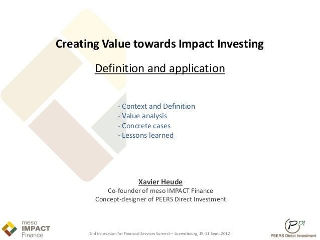 Creating Value towards Impact Investing