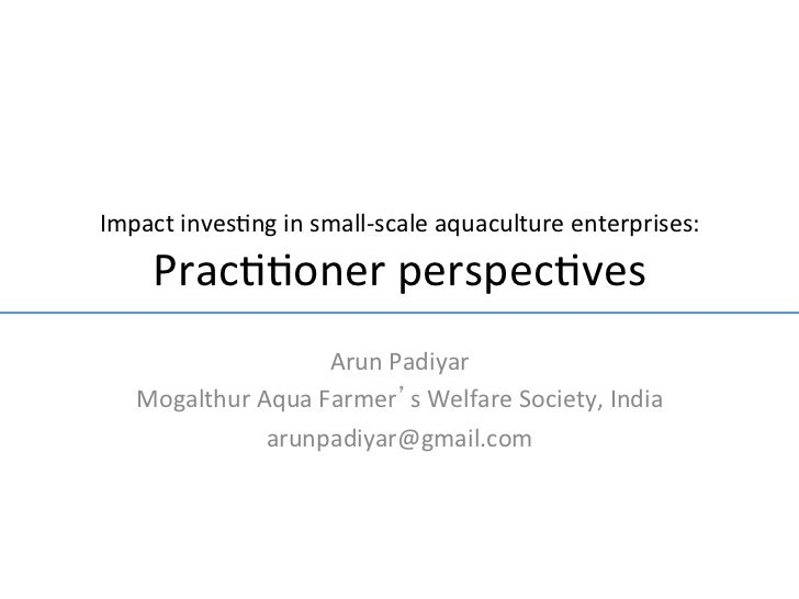 Practitioner Perspectives - Impact investing in small-scale aquaculture enterprises