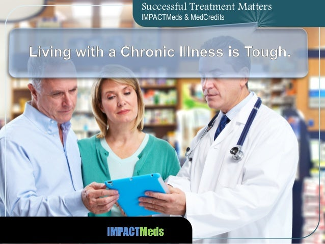 Successful Treatment Matters IMPACTMeds & MedCredits