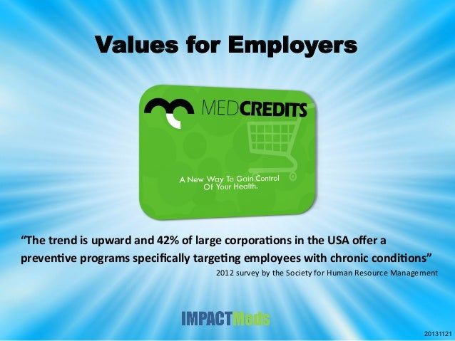 """Values for Employers  """"The  trend  is  upward  and  42%  of  large  corpora8ons  in  the  USA  offe..."""