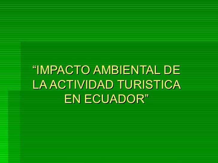 Impacto ambiental del turismo