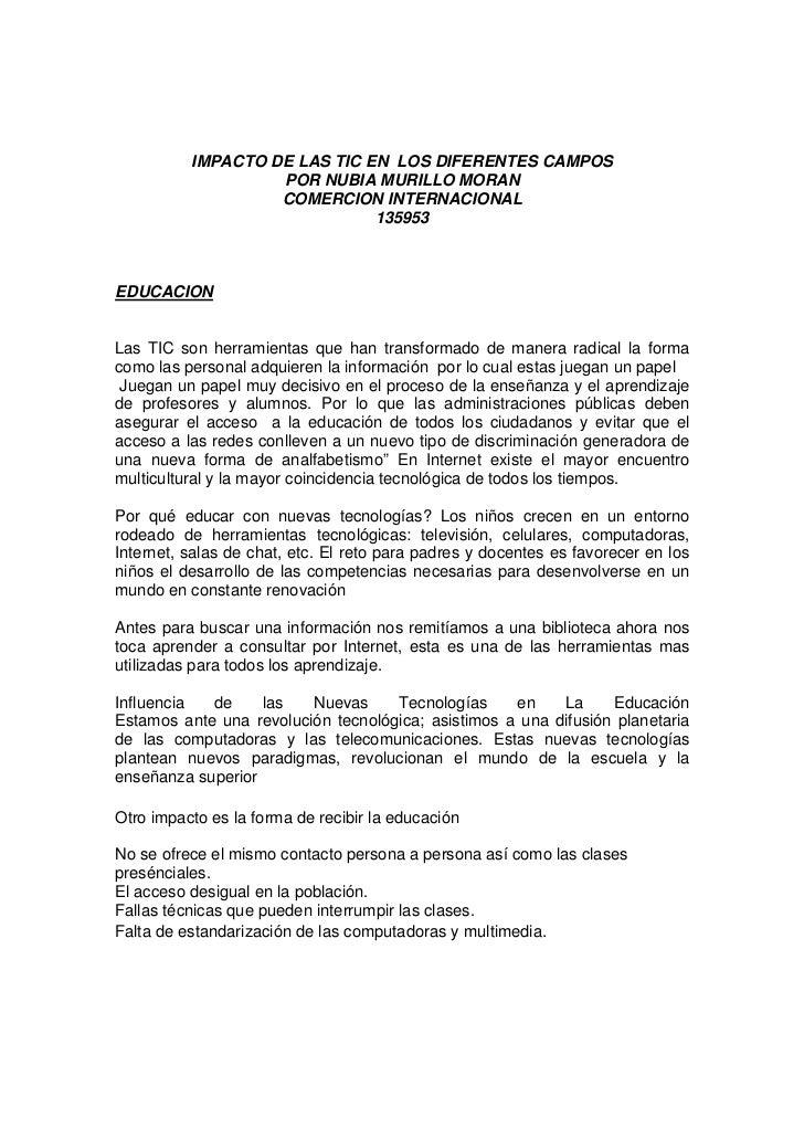 IMPACTO DE LAS TIC EN LOS DIFERENTES CAMPOS                   POR NUBIA MURILLO MORAN                   COMERCION INTERNAC...