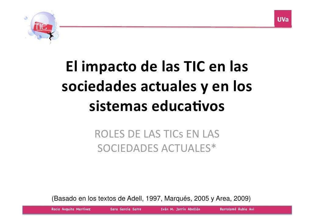 (Basado en los textos de Adell, 1997, Marqués, 2005 y Area, 2009) Rocio Anguita Martínez   Sara García Satre   Iván M. Jor...