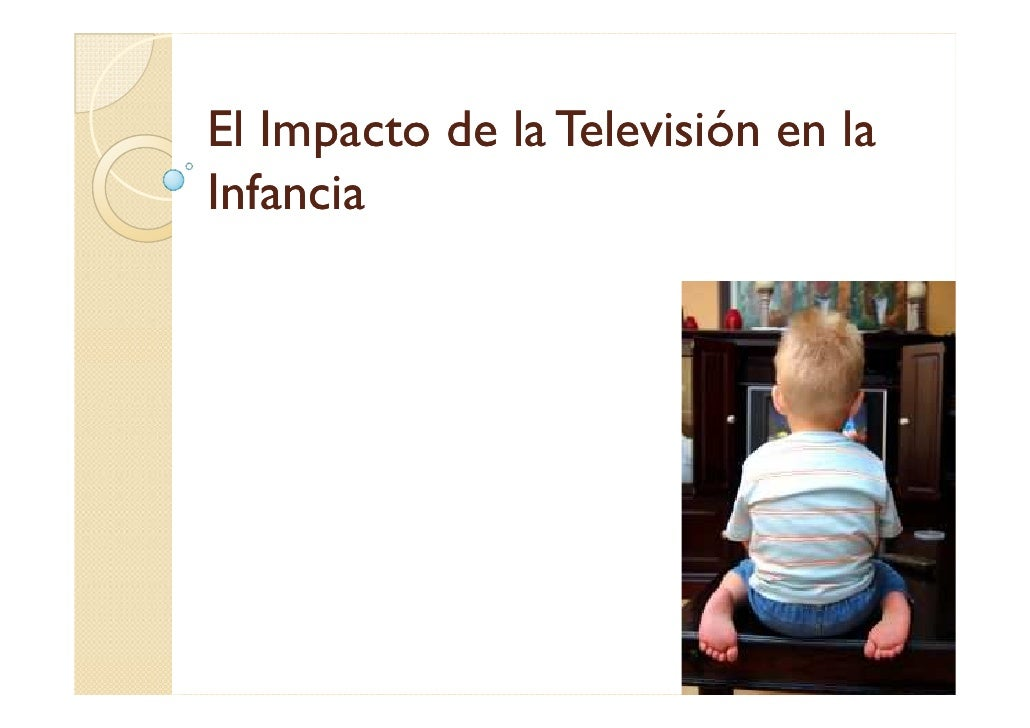 El Impacto de la Televisión en laInfancia