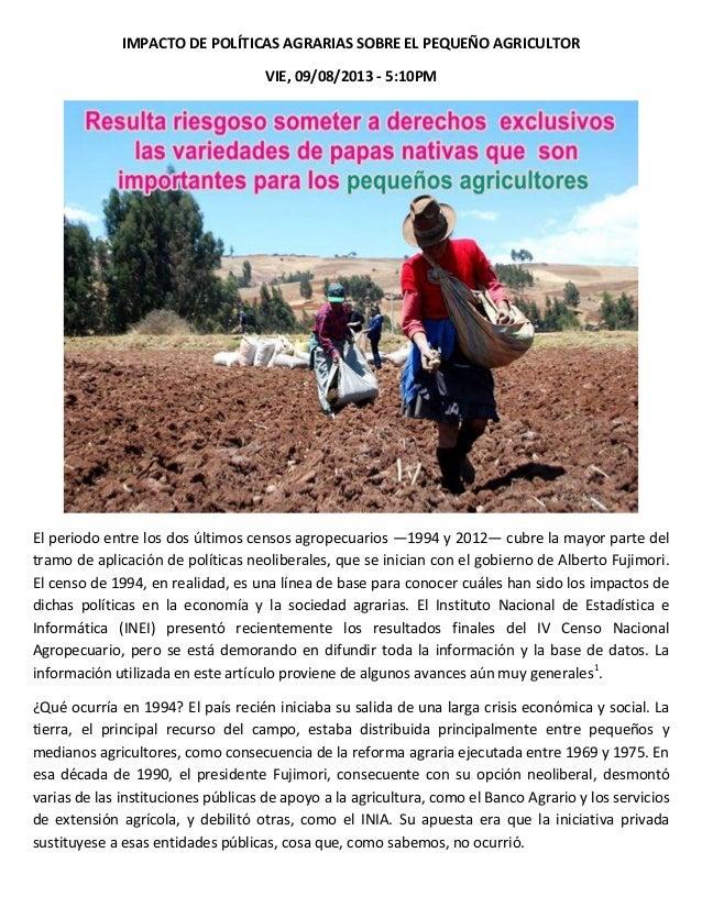 IMPACTO DE POLÍTICAS AGRARIAS SOBRE EL PEQUEÑO AGRICULTOR VIE, 09/08/2013 - 5:10PM El periodo entre los dos últimos censos...