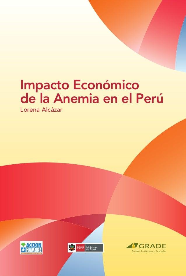 Impacto Económicode la Anemia en el PerúLorena Alcázar