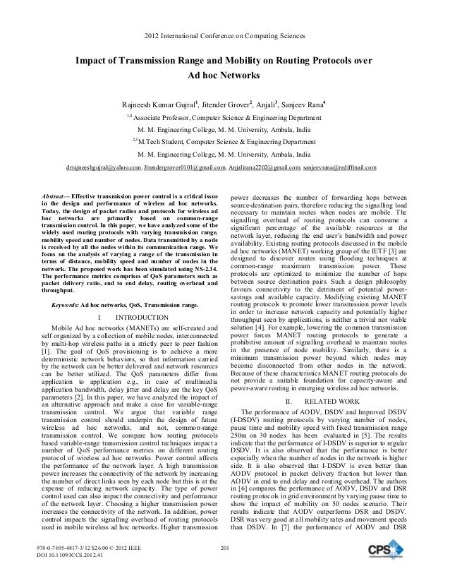 Impact of Transmission Range and Mobility on Routing Protocols over Ad hoc Networks Rajneesh Kumar Gujral1 , Jitender Grov...