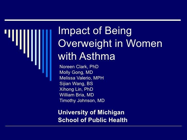 Noreen Clark, PhD  Molly Gong, MD Melissa Valerio, MPH Sijian Wang, BS Xihong Lin, PhD William Bria, MD  Timothy Johnson, ...