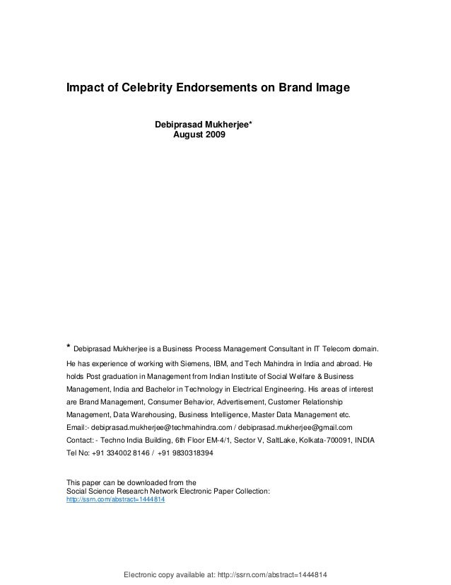 Impact of Celebrity Endorsements on Brand Image                            Debiprasad Mukherjee*                          ...
