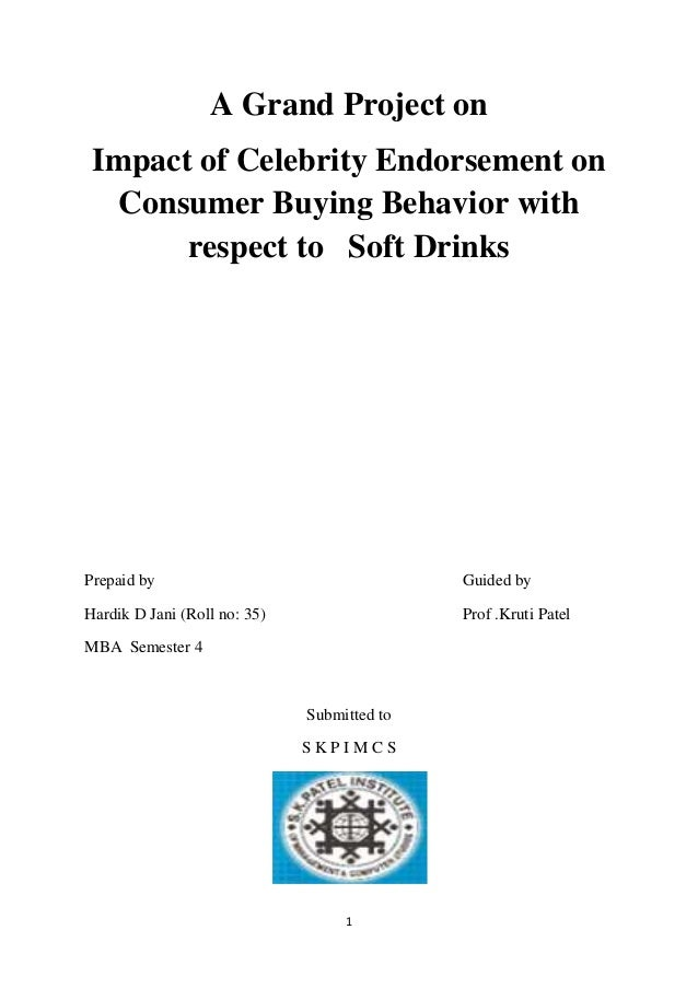 Impact of celebrity endorsement on consumer buying behavior in prospect of soft drinks (autosaved)