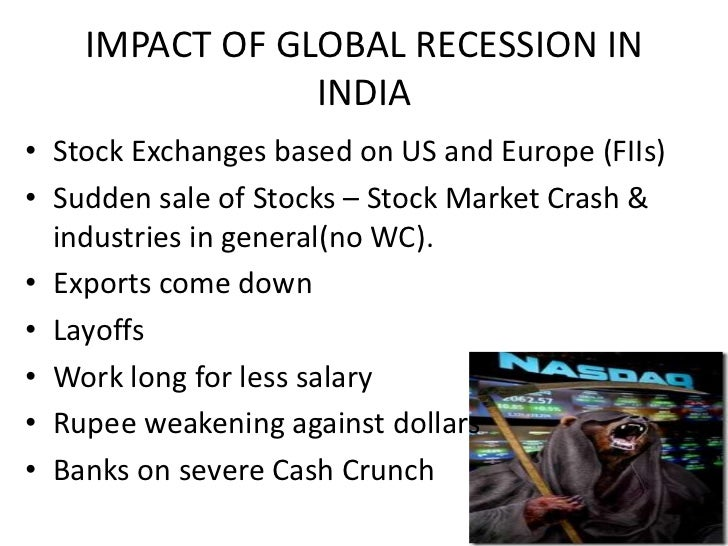 the impact of an economic recession Global financial crisis & recession: impact on africa and development prospects prepared by jean-claude maswana, phd economic recession in developed economies in 2008 before unfolding as a development crisis in africa in 2009.