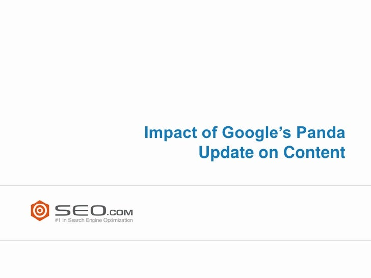 Impact of Google's Panda      Update on Content