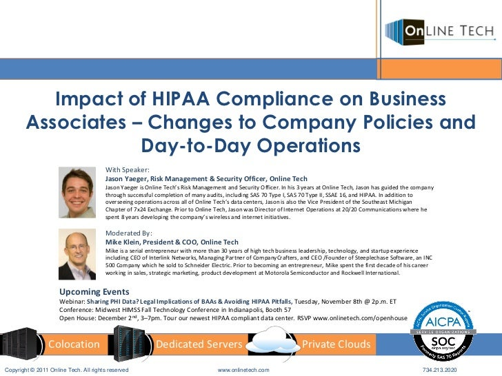 Impact of HIPAA Compliance on Business        Associates – Changes to Company Policies and                    Day-to-Day O...