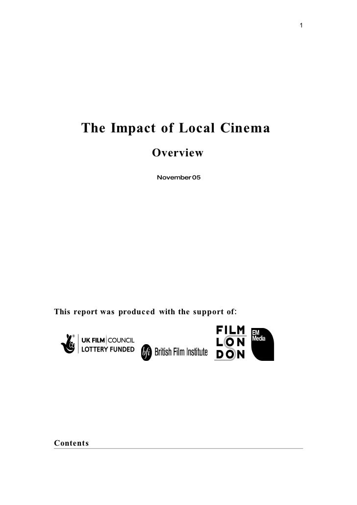 1           The Impact of Local Cinema                         Overview                          November 05     This repo...