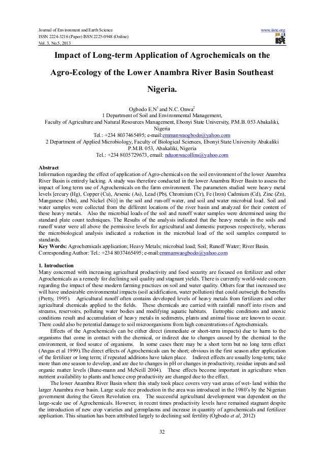 Impact of long term application of agrochemicals on the agro-ecology of the lower anambra river basin southeast nigeria.