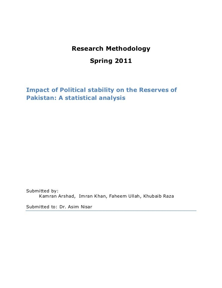 Research Methodology<br />Spring 2011<br />Impact of Political stability on the Reserves of Pakistan: A statistical analys...