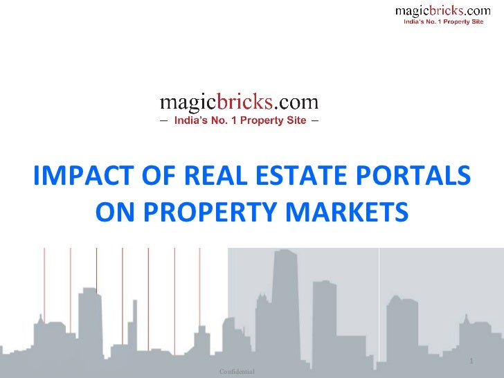 Confidential IMPACT OF REAL ESTATE PORTALS ON PROPERTY MARKETS
