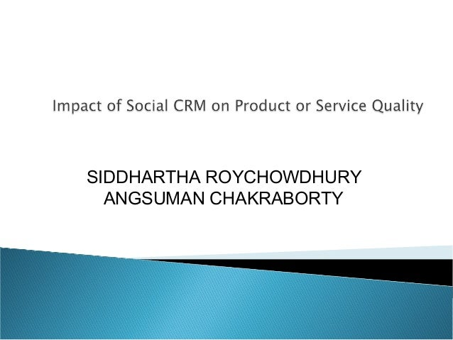Impact of social crm on product or service quality   paper presented at international marketing conference 2012