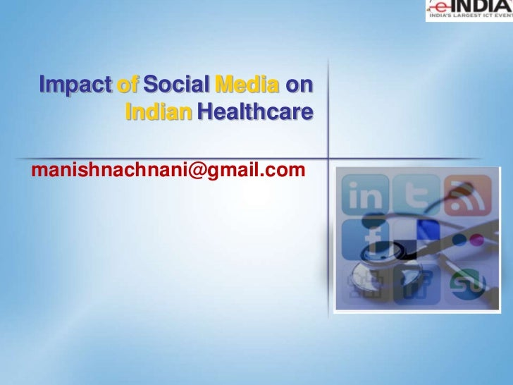 Impact of social media on india healthcare