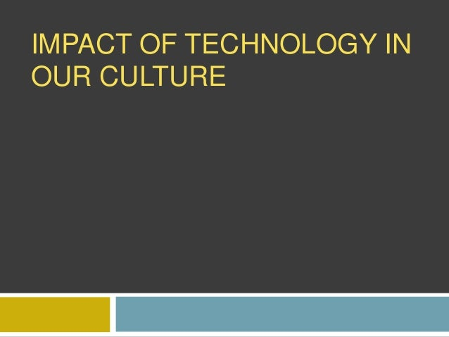 technology and culture essay