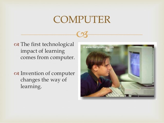 effects of modern technology on education ⌈ebadul haque⌉ modern technology has impacted in our everyday life it plays a significant role in human life from several ways it supports us to.