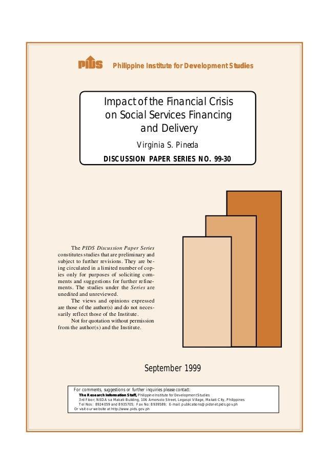 Philippine Institute for Development Studies                        Impact of the Financial Crisis                        ...