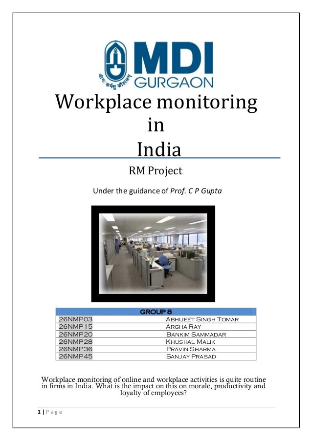 Workplace monitoring in India RM Project Under the guidance of Prof. C P Gupta  26NMP03 26NMP15 26NMP20 26NMP28 26NMP36 26...