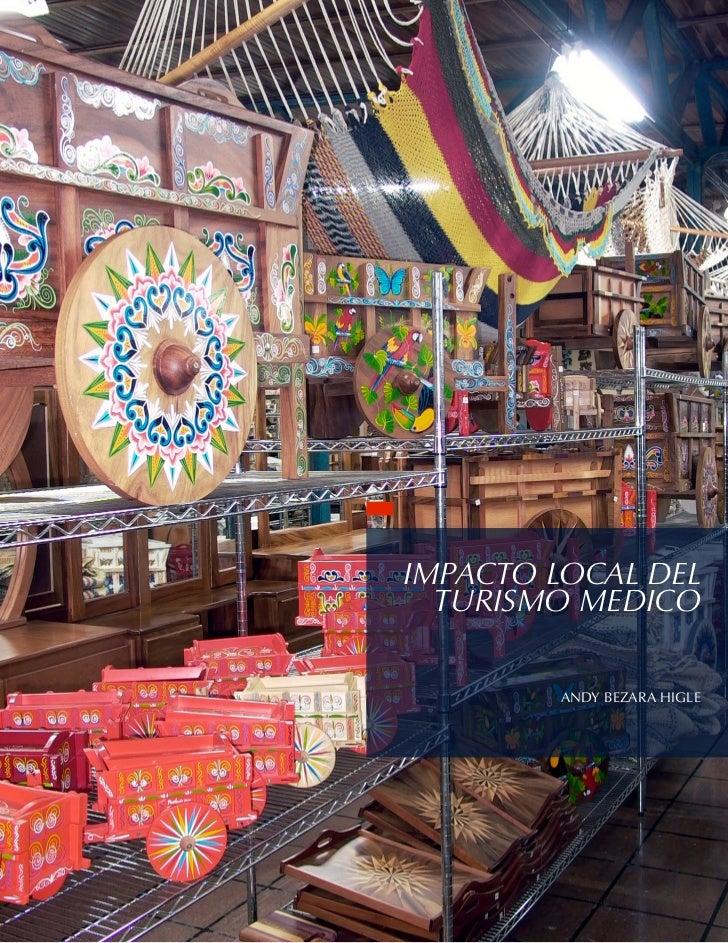 IMPACTO LOCAL DEL                               TURISMO MEDICO                                               ANDY BEZARA H...