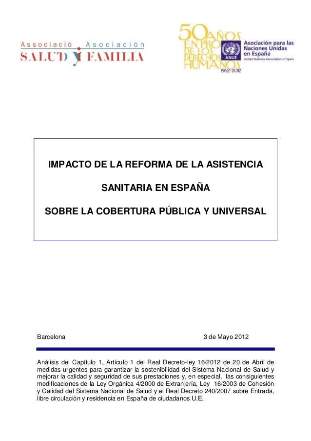 IMPACTO DE LA REFORMA DE LA ASISTENCIA                      SANITARIA EN ESPAÑA  SOBRE LA COBERTURA PÚBLICA Y UNIVERSALBar...