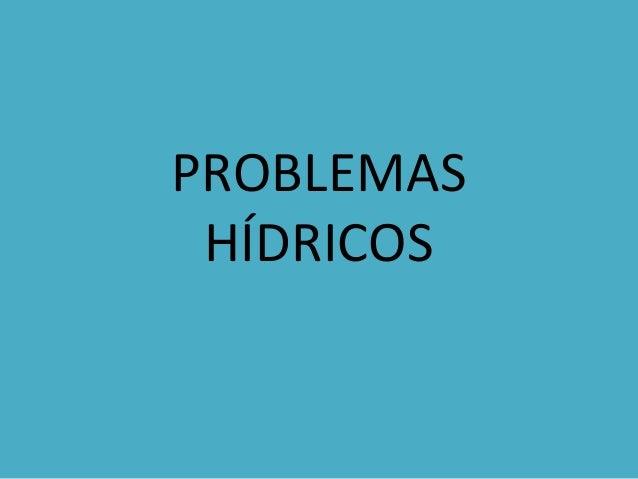PROBLEMASHÍDRICOS