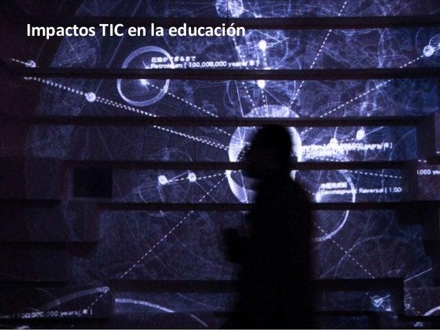 Impactos TIC en la educación