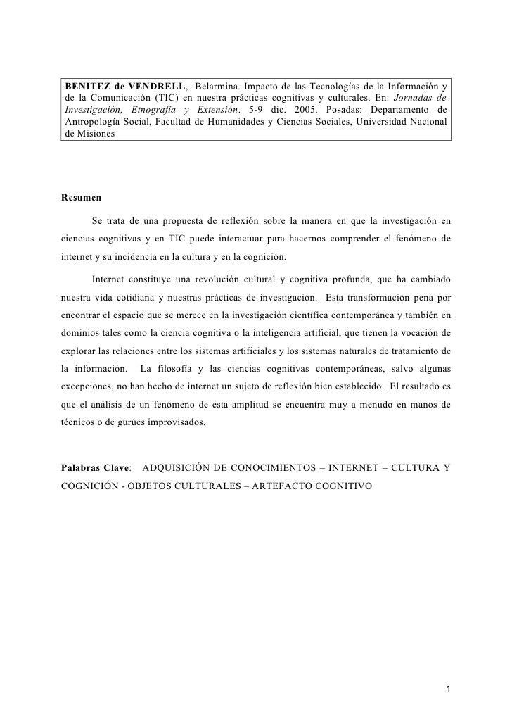 BENITEZ de VENDRELL, Belarmina. Impacto de las Tecnologías de la Información yde la Comunicación (TIC) en nuestra práctica...