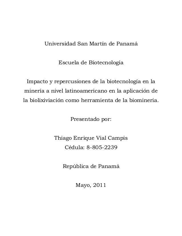 Impacto y repercusiones de la biotecnología en la minería a nivel latinoamericano en la aplicación de la biolixiviación como herramienta de la biomineria.