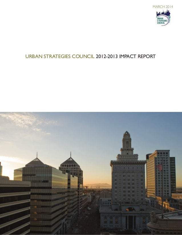 Urban Strategies Council 2012-2013 Impact Report MARCH 2014