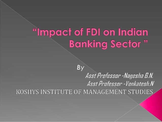 Impact of FDI on Indian Banking Sector