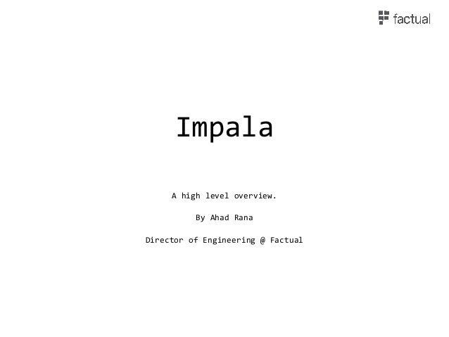 Impala presentation ahad rana