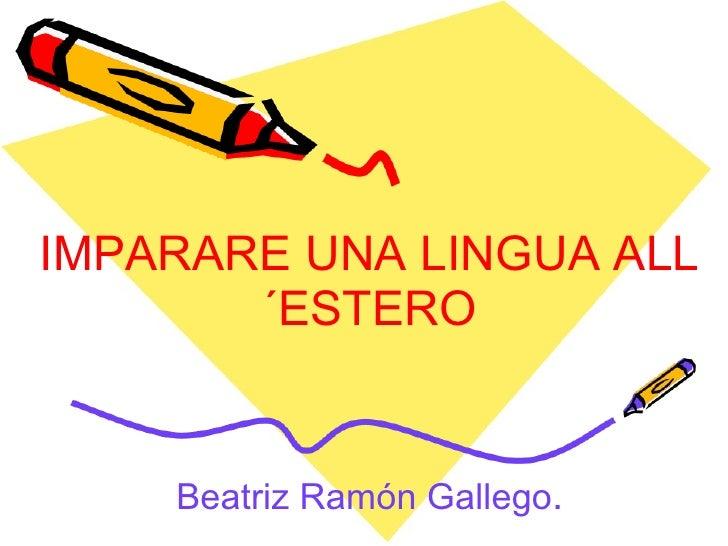 Imparare una lingua all'estero