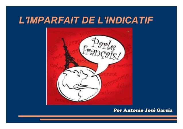 LIMPARFAIT DE LINDICATIF                  Por Antonio José García