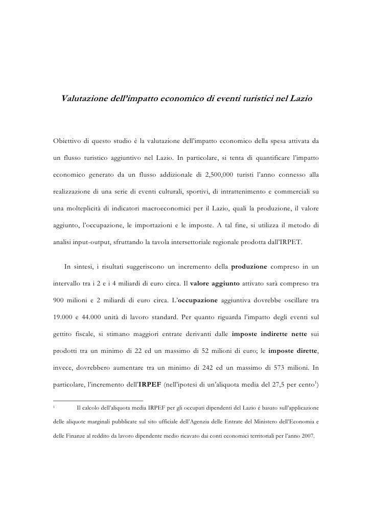 Valutazione dell'impatto economico di eventi turistici nel Lazio    Obiettivo di questo studio è la valutazione dell'impat...
