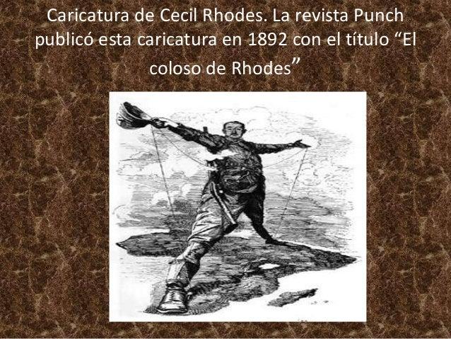 """Caricatura de Cecil Rhodes. La revista Punch publicó esta caricatura en 1892 con el título """"El coloso de Rhodes"""""""