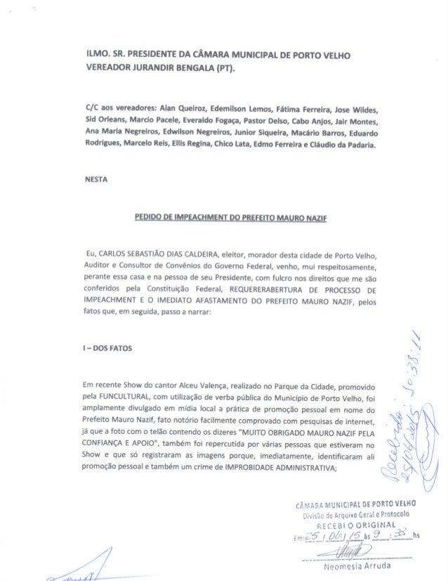ILMO.  SR.  PRESIDENTE DA CÂMARA MUNICIPAL DE PORTO VELHO VEREADOR JURANDIR BENGALA (PT).   C/ C aos vereadores:  Alan Que...