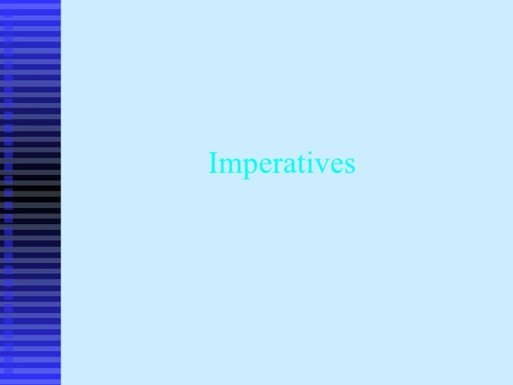 Imperatives