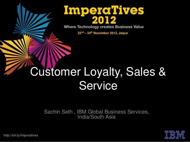22nd – 24th November 2012, Jaipur                   Customer Loyalty, Sales &                           Service           ...