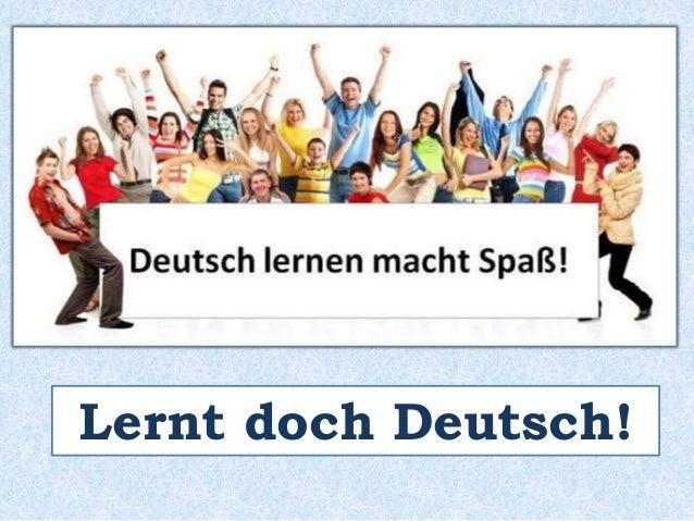 IMPERATIV Ihr lernt Deutsch. Ihr lernt Deutsch! Lernt doch Deutsch!