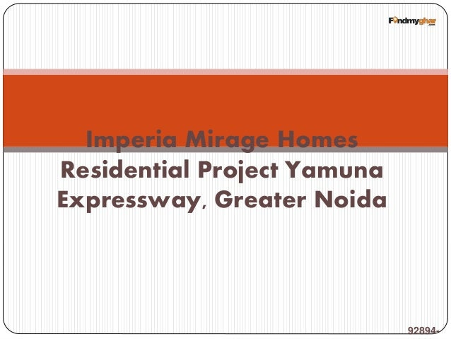 92894- Imperia Mirage Homes Residential Project Yamuna Expressway, Greater Noida