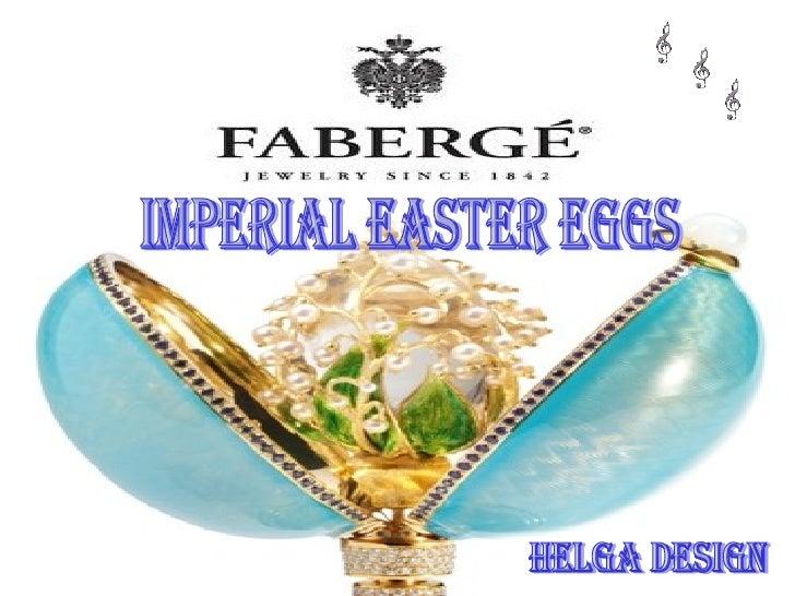 Imperial Easter Eggs Helga design