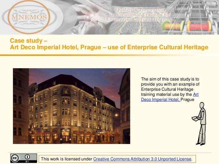 Case study –Art Deco Imperial Hotel, Prague – use of Enterprise Cultural Heritage                                         ...