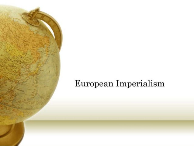  Introduction What is Imperialism?
