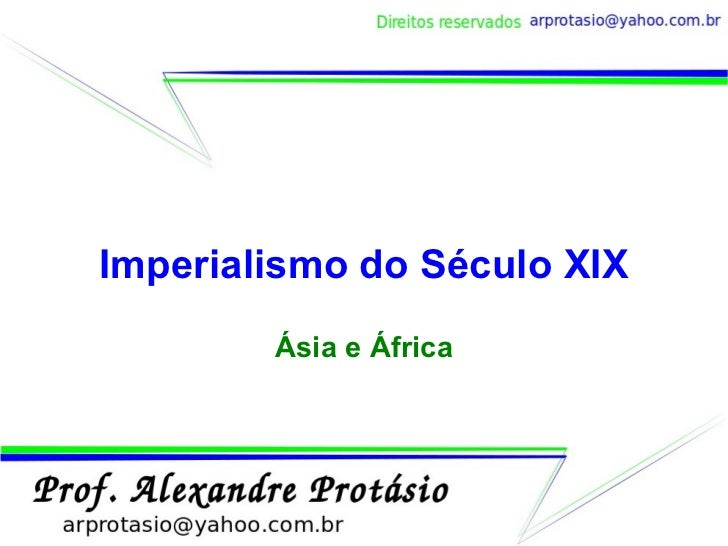 Imperialismo do seculo XIX - Neocolonialismo